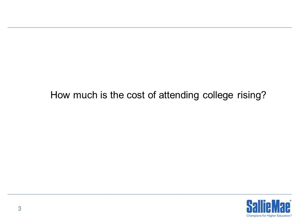3 How much is the cost of attending college rising?