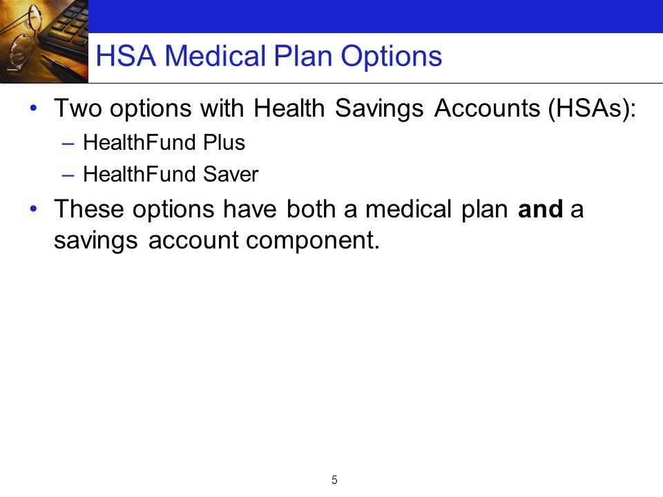 6 Medical Component of HealthFund Plans