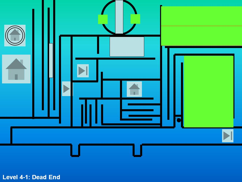 Level 4-1: Dead End