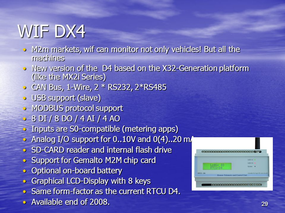 29 WIF DX4 M2m markets, wif can monitor not only vehicles.