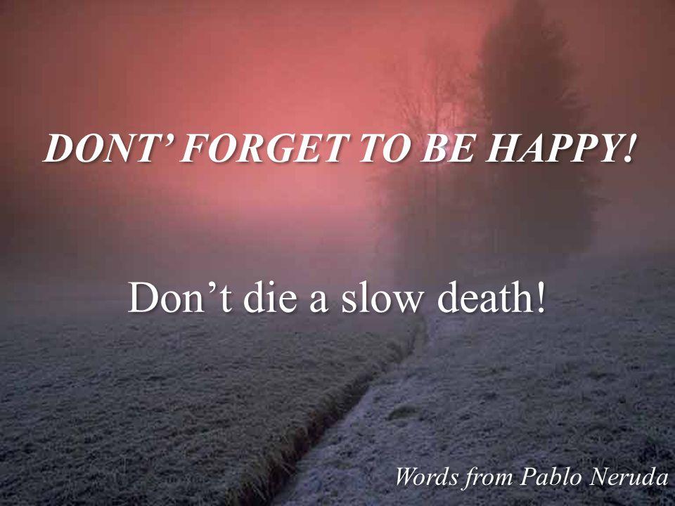 Do, today!