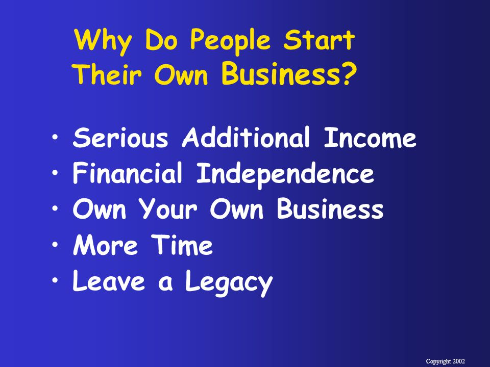 Why Do People Start Their Own Business.
