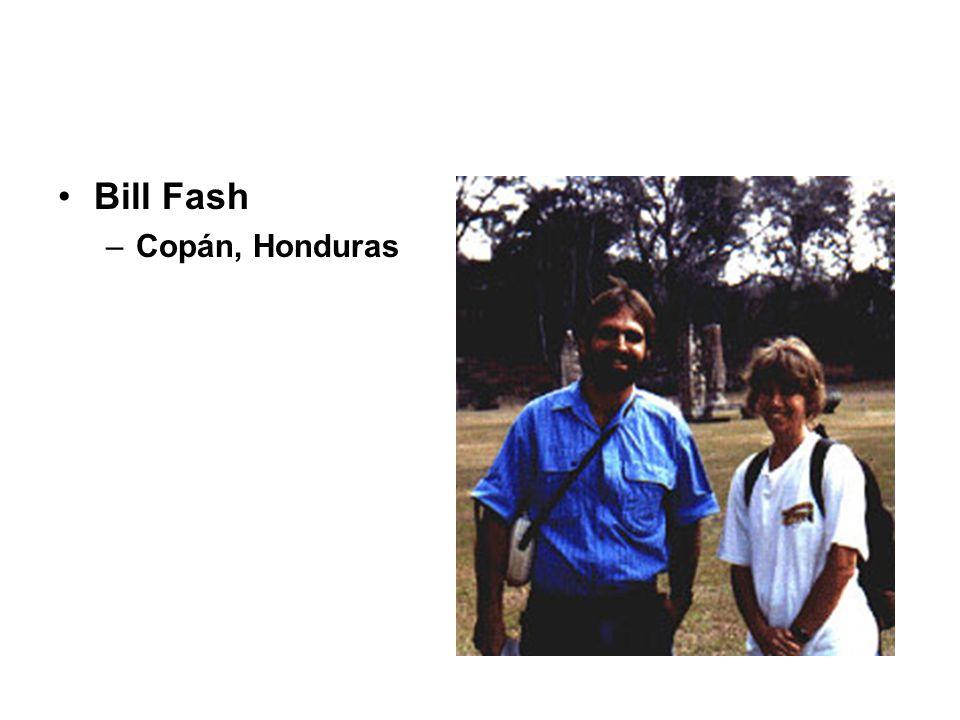 Bill Fash –Copán, Honduras