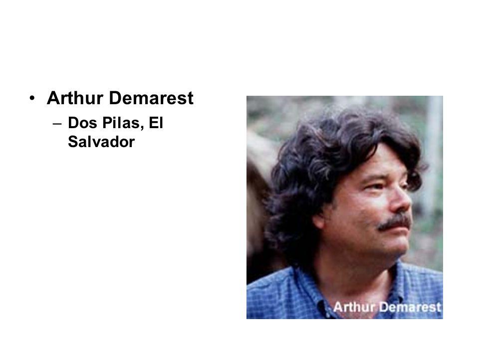 Arthur Demarest –Dos Pilas, El Salvador