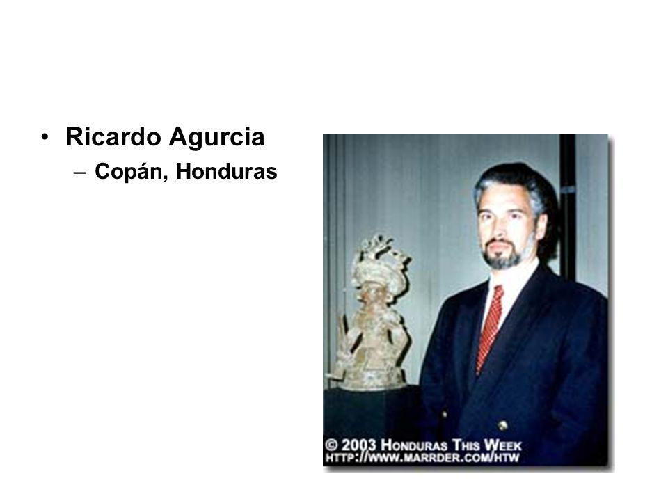 Ricardo Agurcia –Copán, Honduras