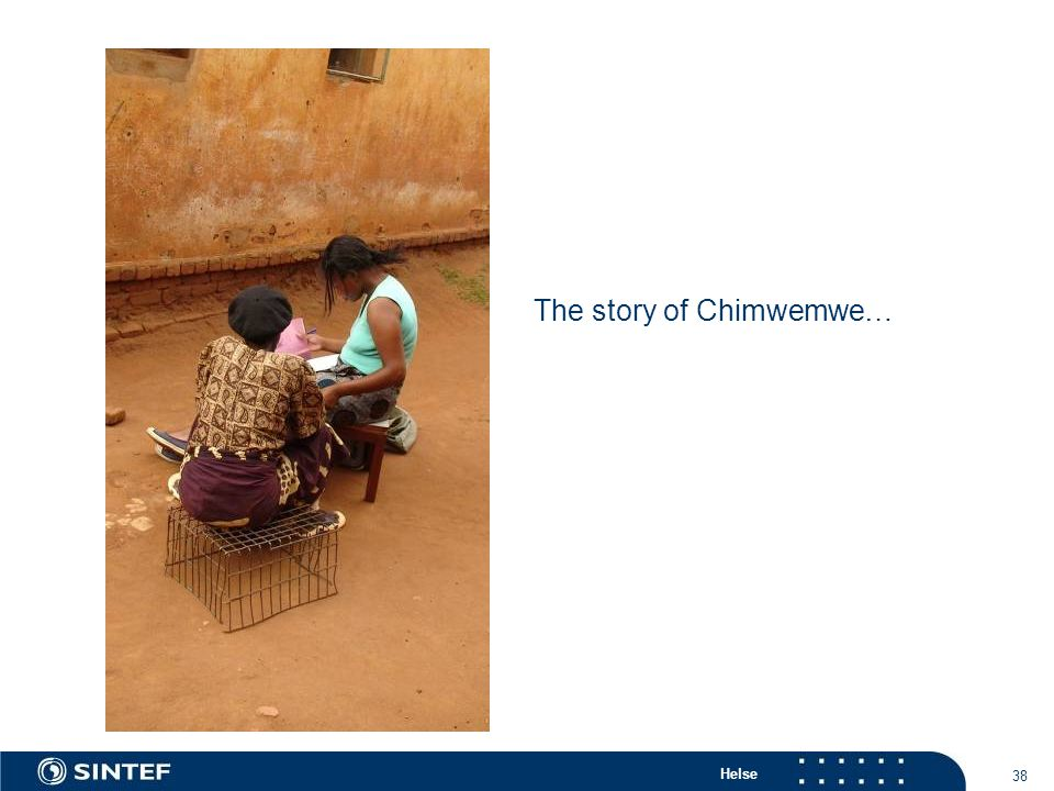 Helse 38 The story of Chimwemwe…