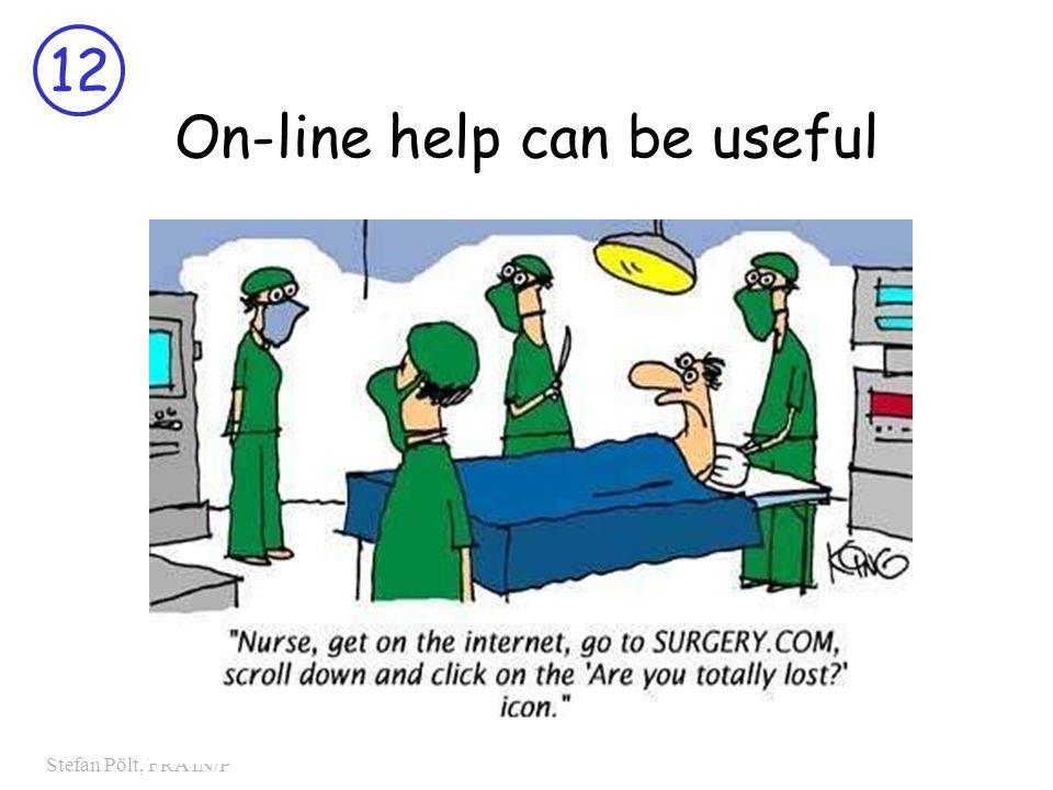 12 Stefan Pölt, FRA IN/P On-line help can be useful