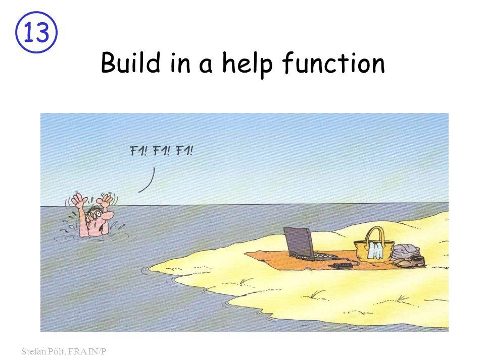 13 Stefan Pölt, FRA IN/P Build in a help function
