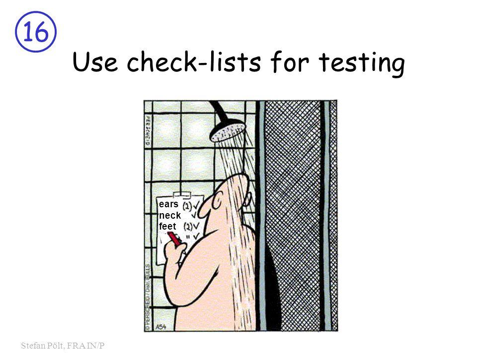 16 Stefan Pölt, FRA IN/P Use check-lists for testing ears neck feet