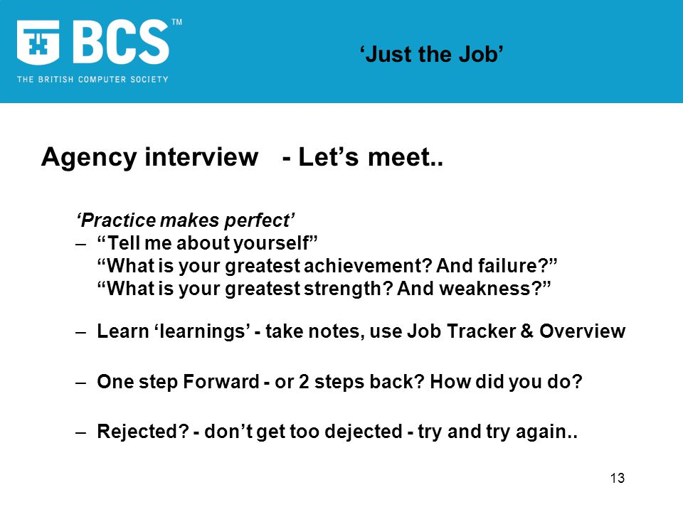 13 'Just the Job' Agency interview - Let's meet..
