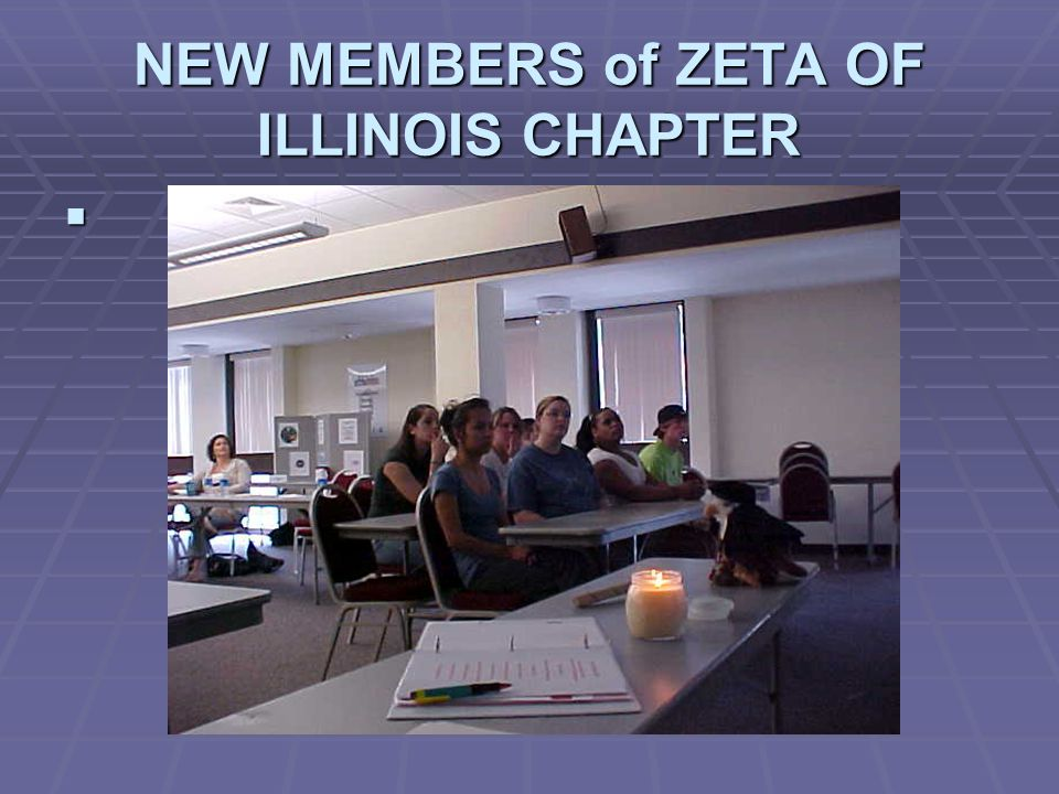 NEW MEMBERS of ZETA OF ILLINOIS CHAPTER 