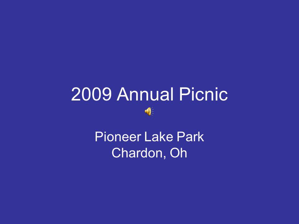 2009 Annual Picnic Pioneer Lake Park Chardon, Oh