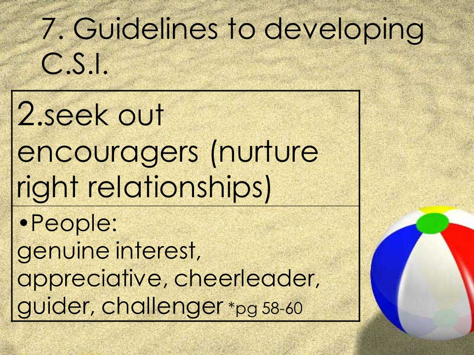 7. Guidelines to developing C.S.I. 2.