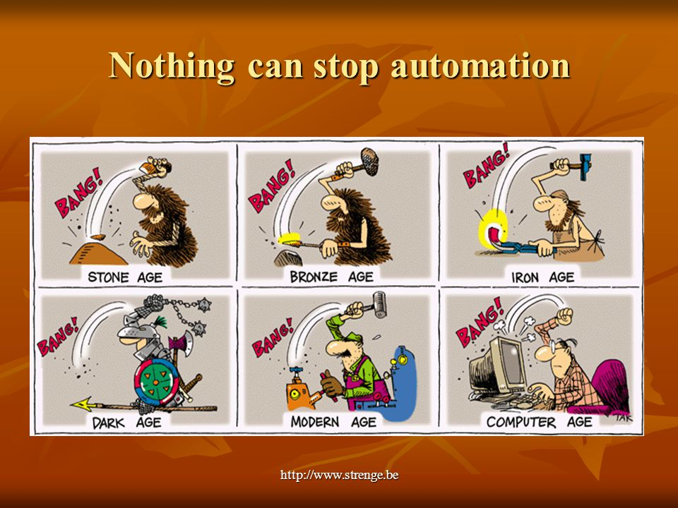 http://www.strenge.be Nothing can stop automation