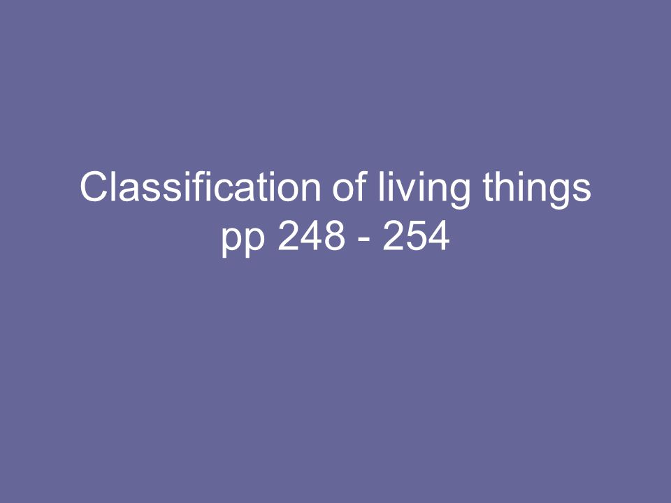 Classification of living things pp 248 - 254