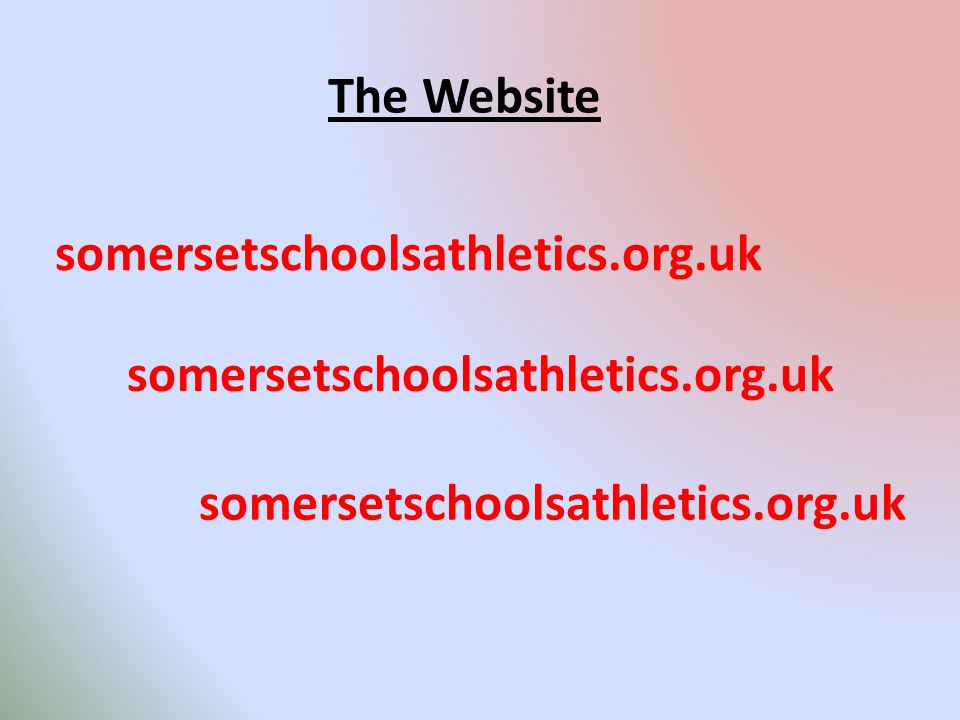 somersetschoolsathletics.org.uk The Website somersetschoolsathletics.org.uk