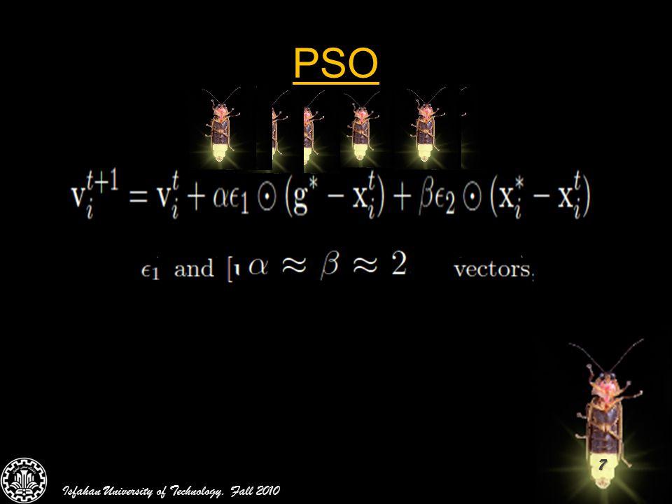 38 GSO vs. PSO Isfahan University of Technology. Fall 2010