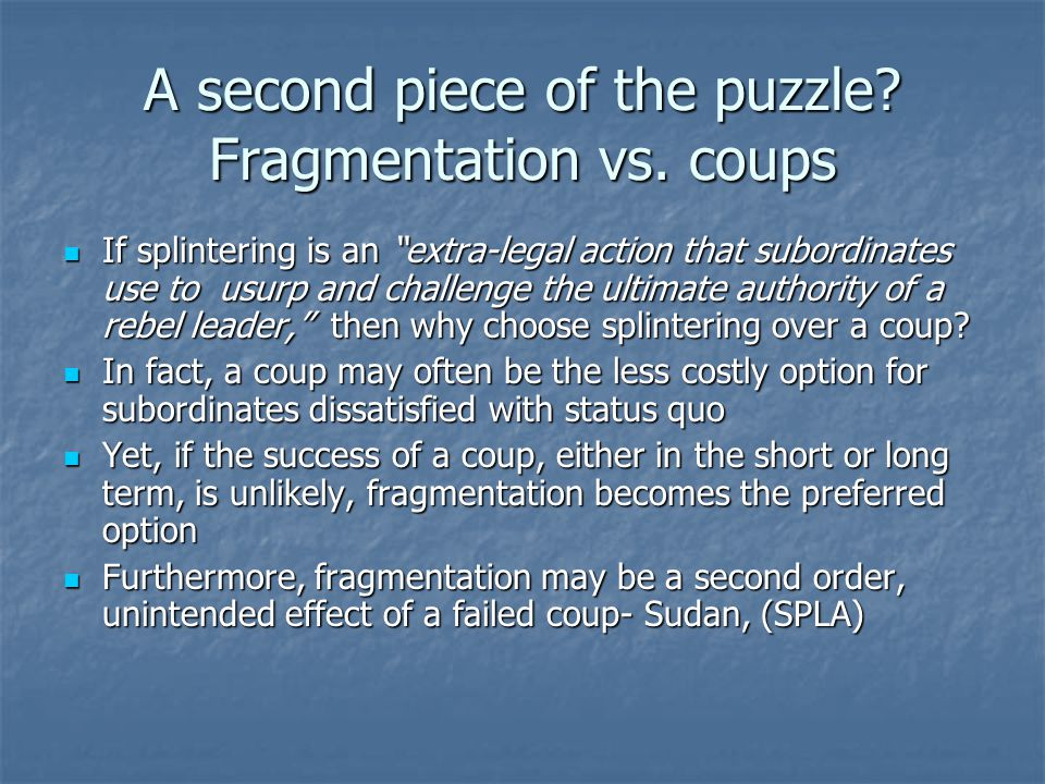 A second piece of the puzzle. Fragmentation vs.