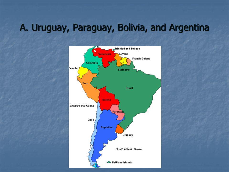 A. Uruguay, Paraguay, Bolivia, and Argentina