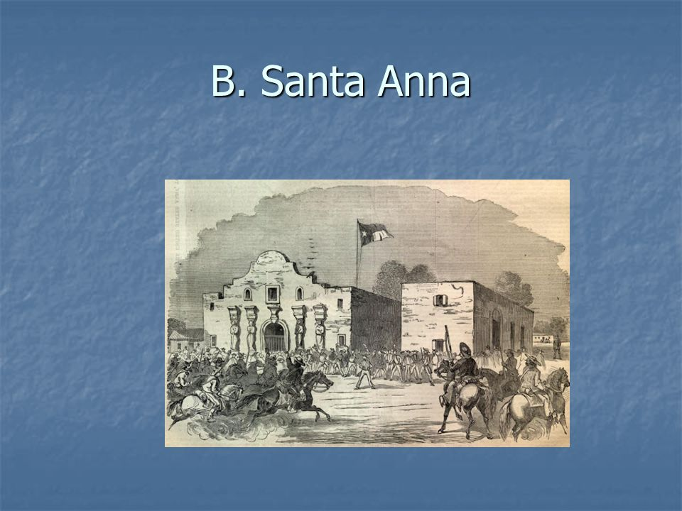 B. Santa Anna