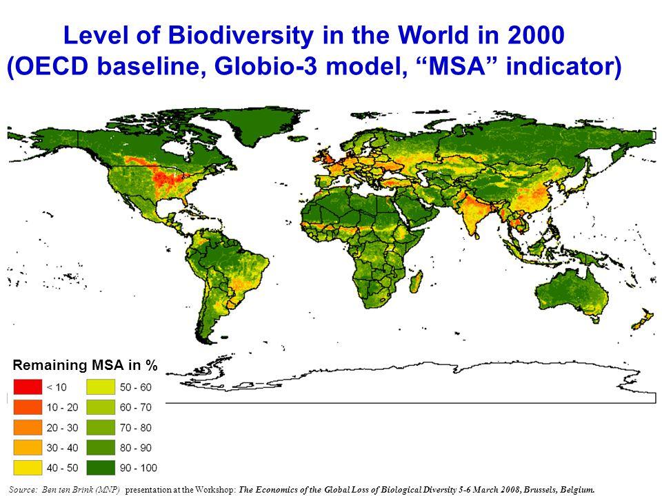 "6/24/200910 Level of Biodiversity in the World in 2000 (OECD baseline, Globio-3 model, ""MSA"" indicator) Remaining MSA in % Source: Ben ten Brink (MNP)"