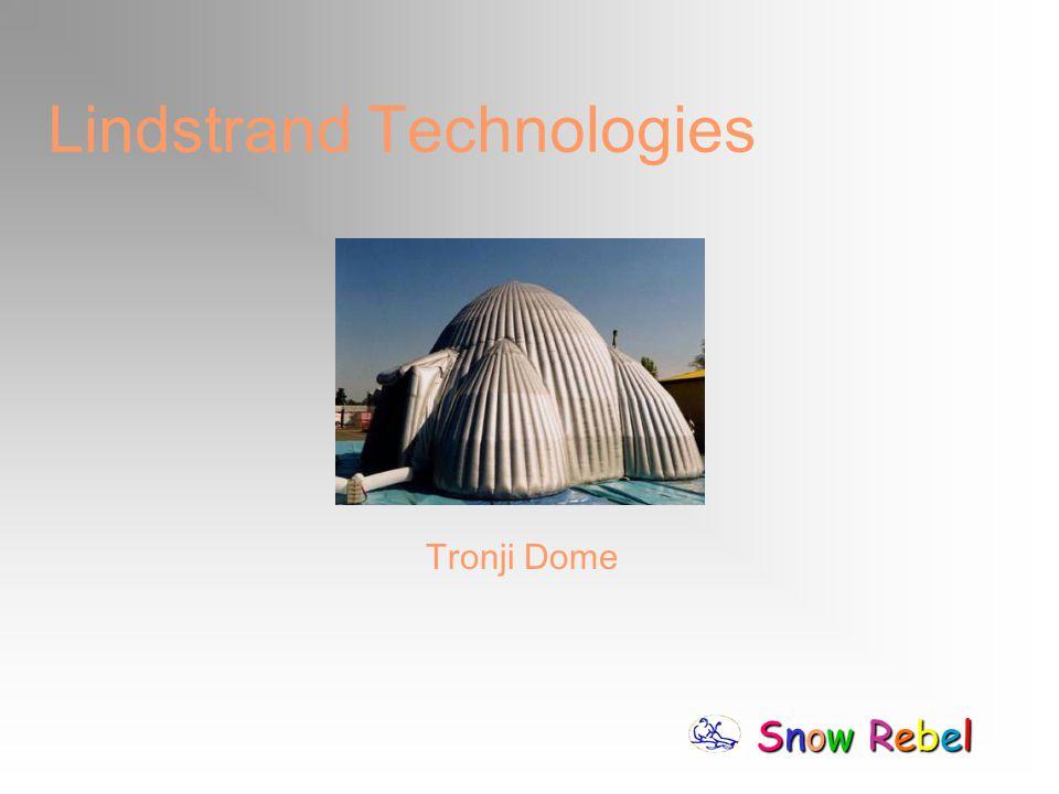 Snow RebelSnow RebelSnow RebelSnow Rebel Lindstrand Technologies Tronji Dome