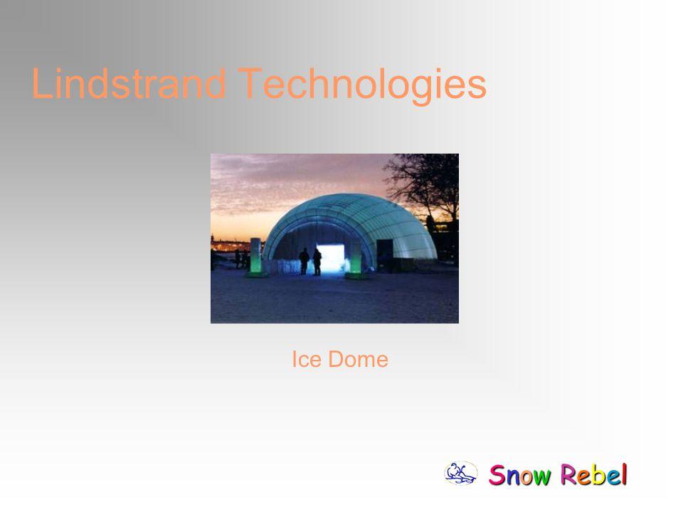 Snow RebelSnow RebelSnow RebelSnow Rebel Lindstrand Technologies Ice Dome