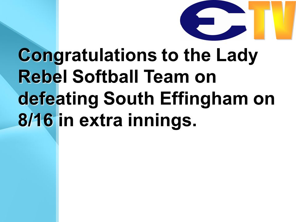 Congratulations to the Lady Rebel Softball Team on defeating South Effingham on 8/16 in extra innings.