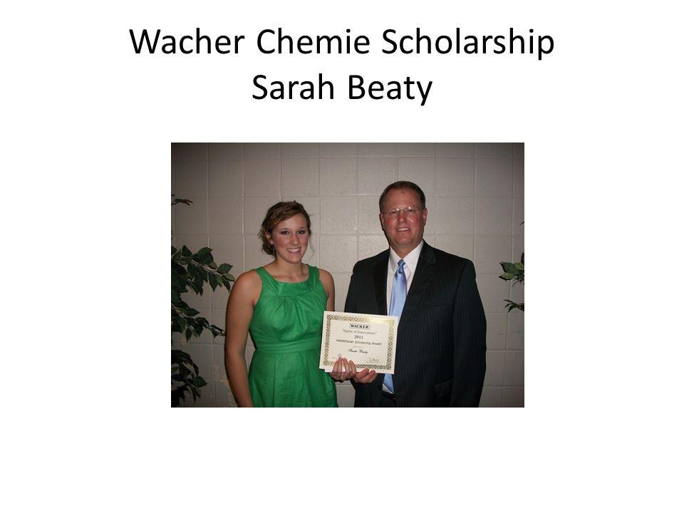 Wacher Chemie Scholarship Sarah Beaty
