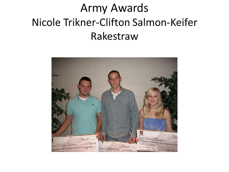 Army Awards Nicole Trikner-Clifton Salmon-Keifer Rakestraw