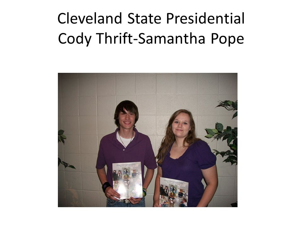 Cleveland State Presidential Cody Thrift-Samantha Pope