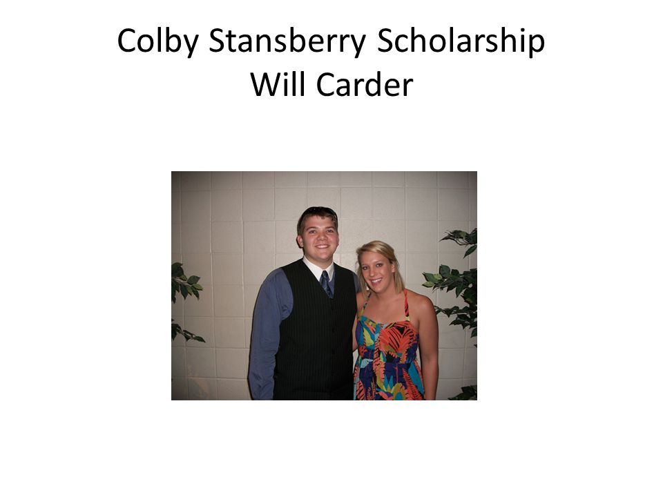 Colby Stansberry Scholarship Will Carder