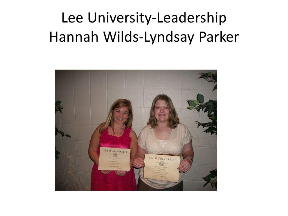 Lee University-Leadership Hannah Wilds-Lyndsay Parker