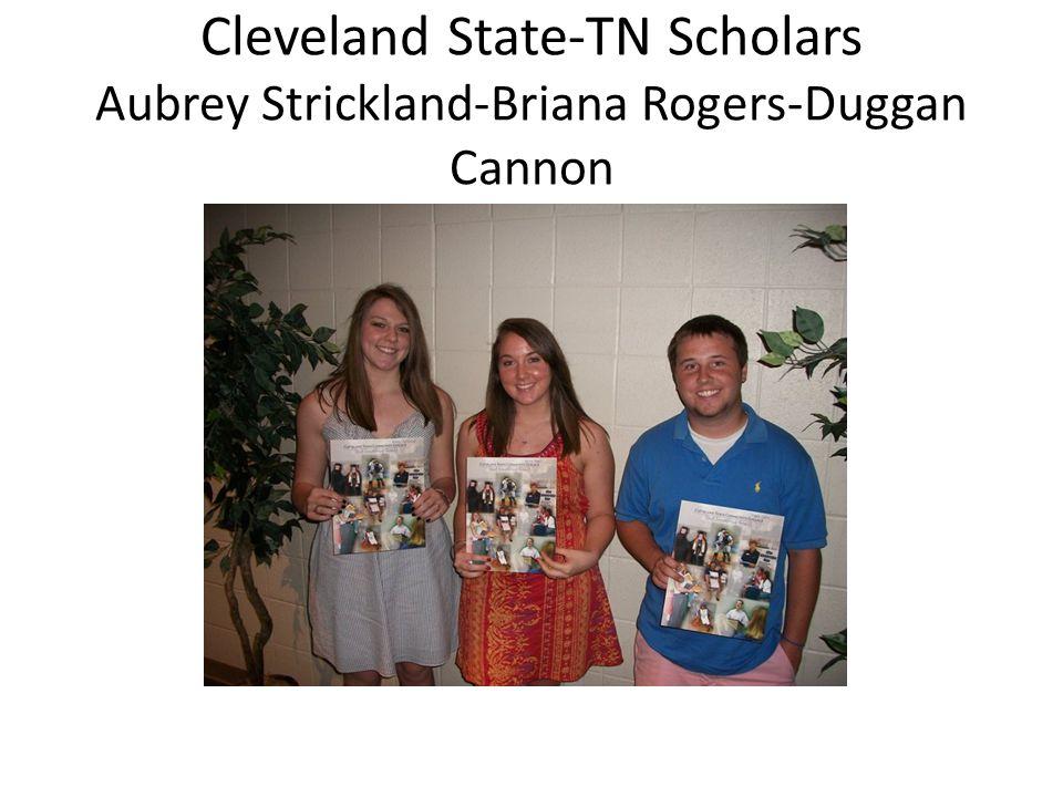 Cleveland State-TN Scholars Aubrey Strickland-Briana Rogers-Duggan Cannon