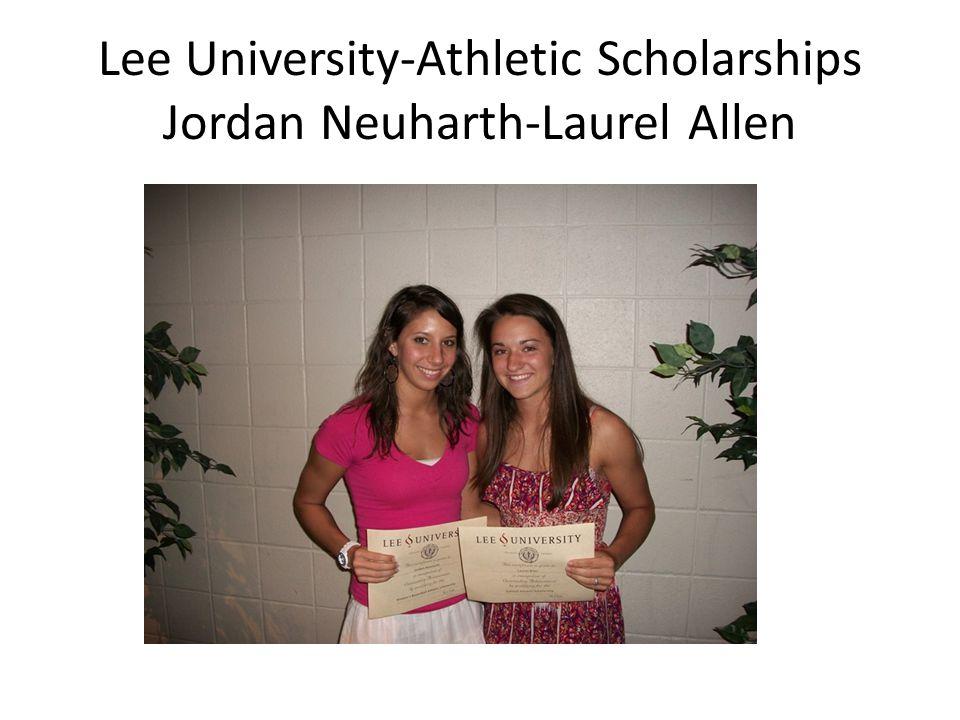 Lee University-Athletic Scholarships Jordan Neuharth-Laurel Allen