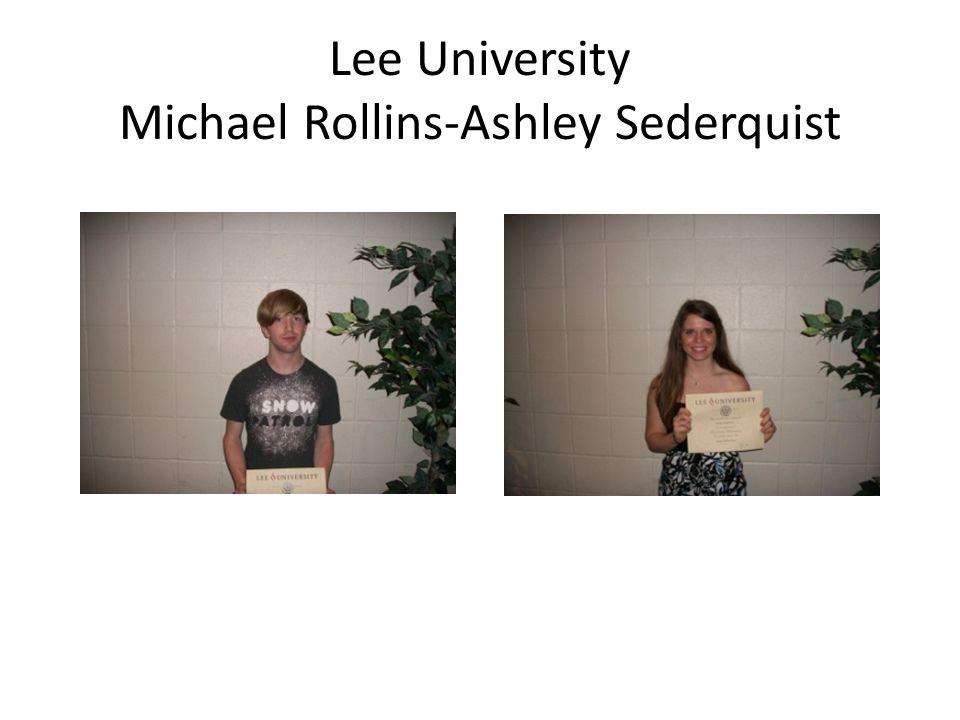 Lee University Michael Rollins-Ashley Sederquist