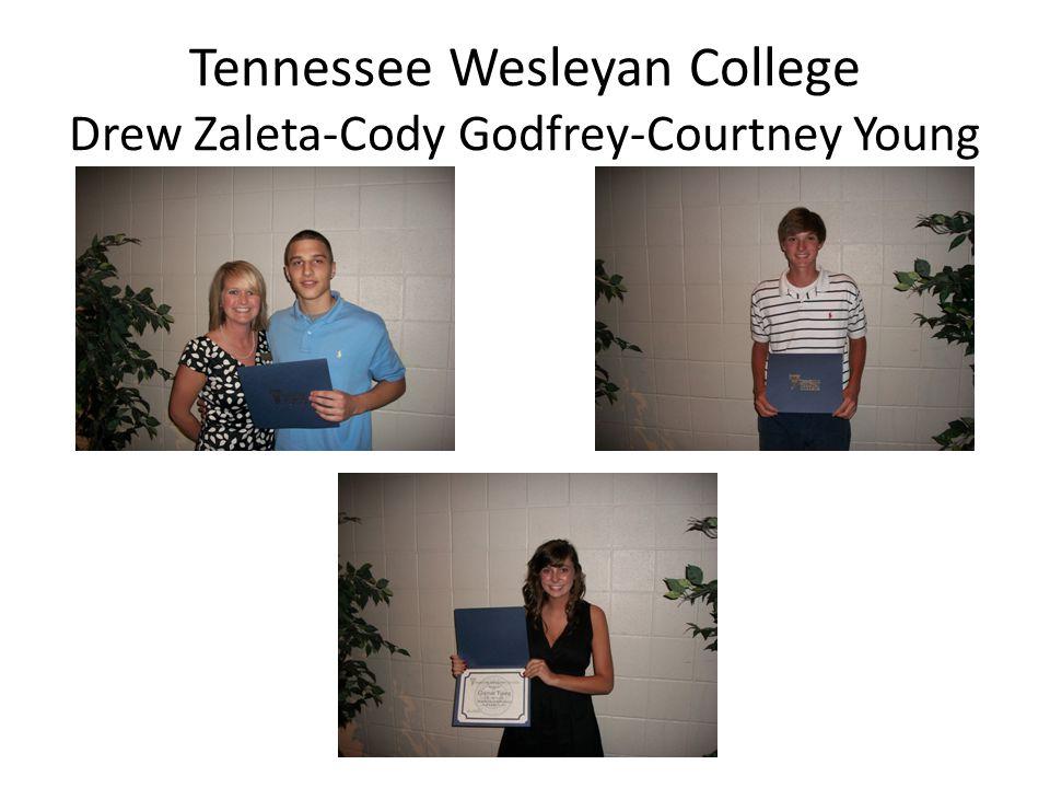 Tennessee Wesleyan College Drew Zaleta-Cody Godfrey-Courtney Young