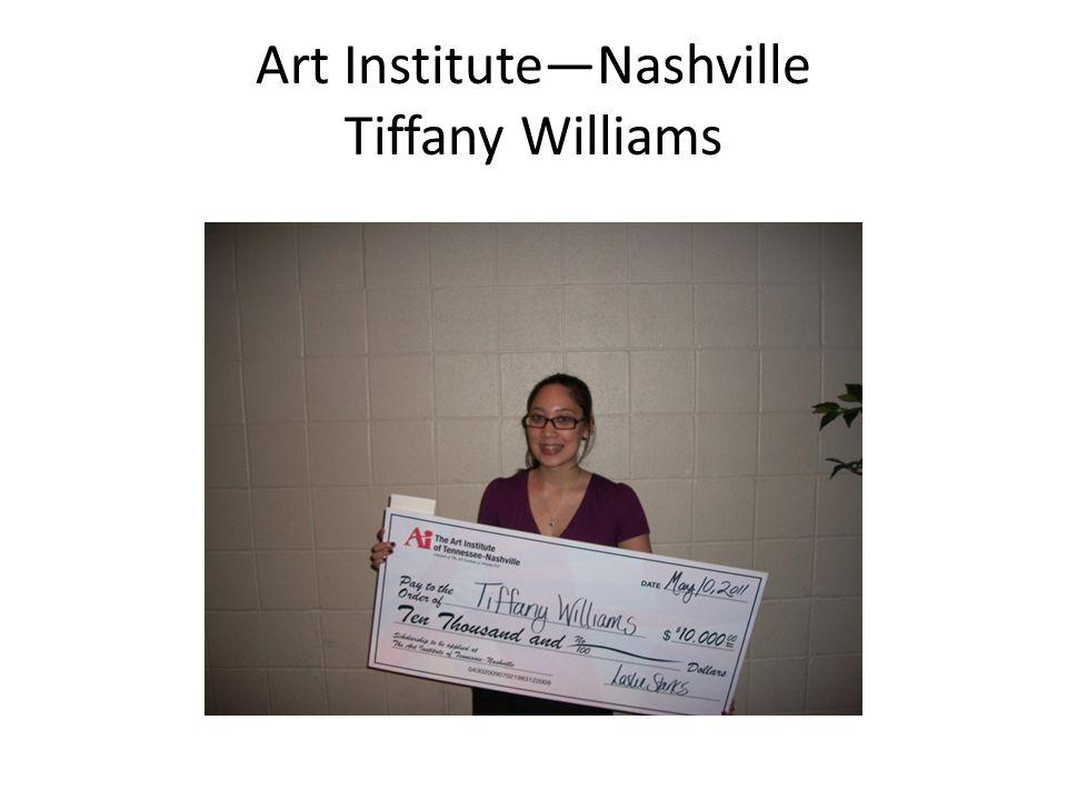 Art Institute—Nashville Tiffany Williams