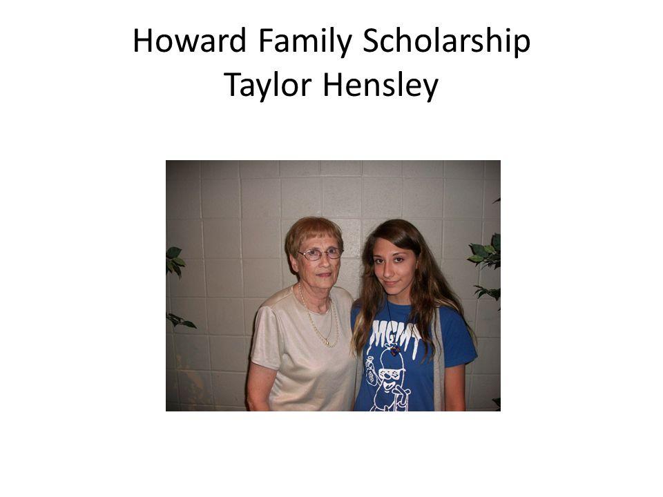 Howard Family Scholarship Taylor Hensley