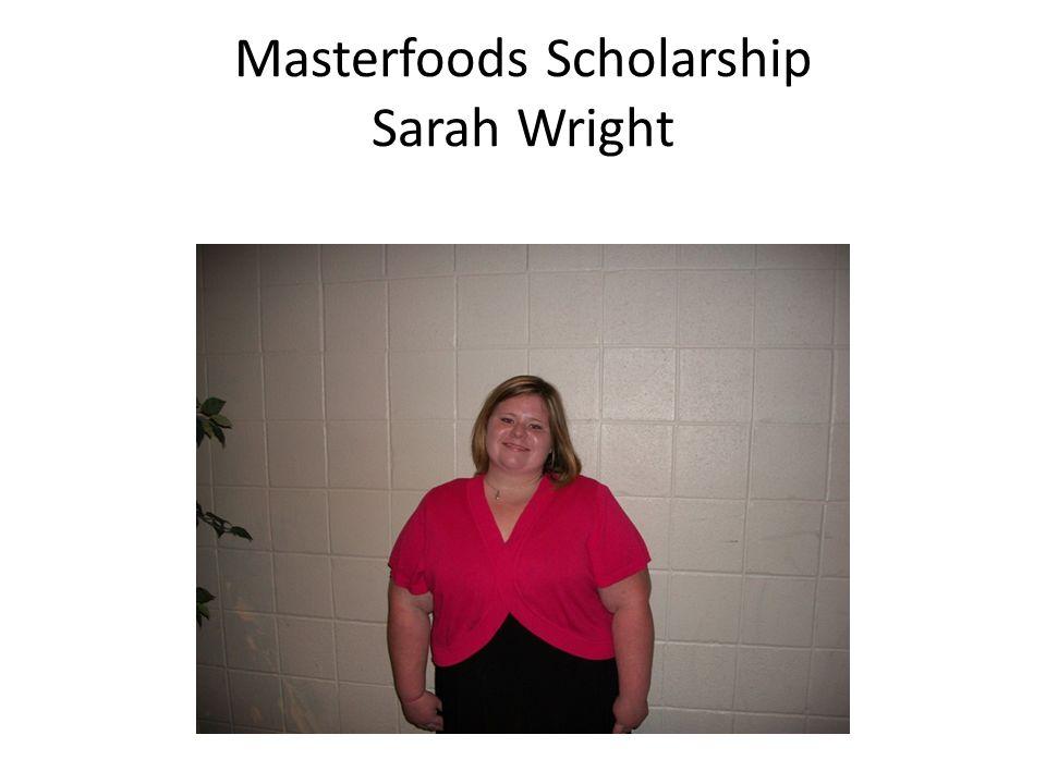 Masterfoods Scholarship Sarah Wright