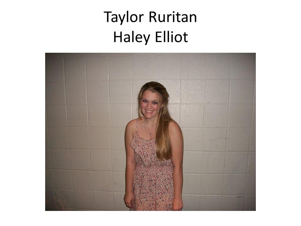 Taylor Ruritan Haley Elliot