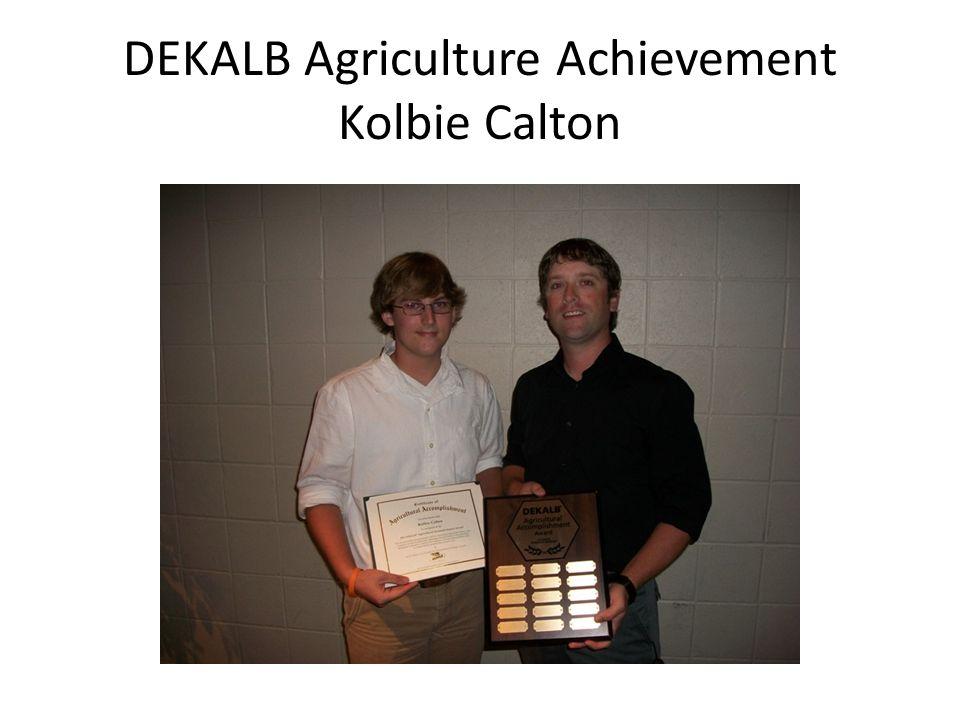 DEKALB Agriculture Achievement Kolbie Calton