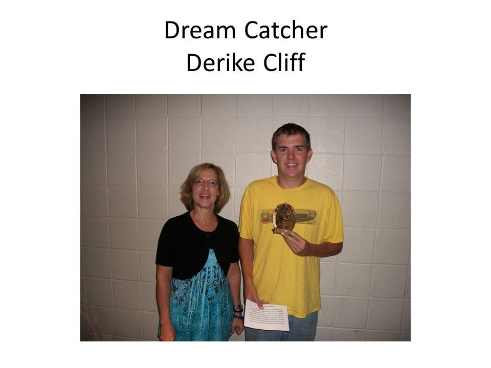 Dream Catcher Derike Cliff