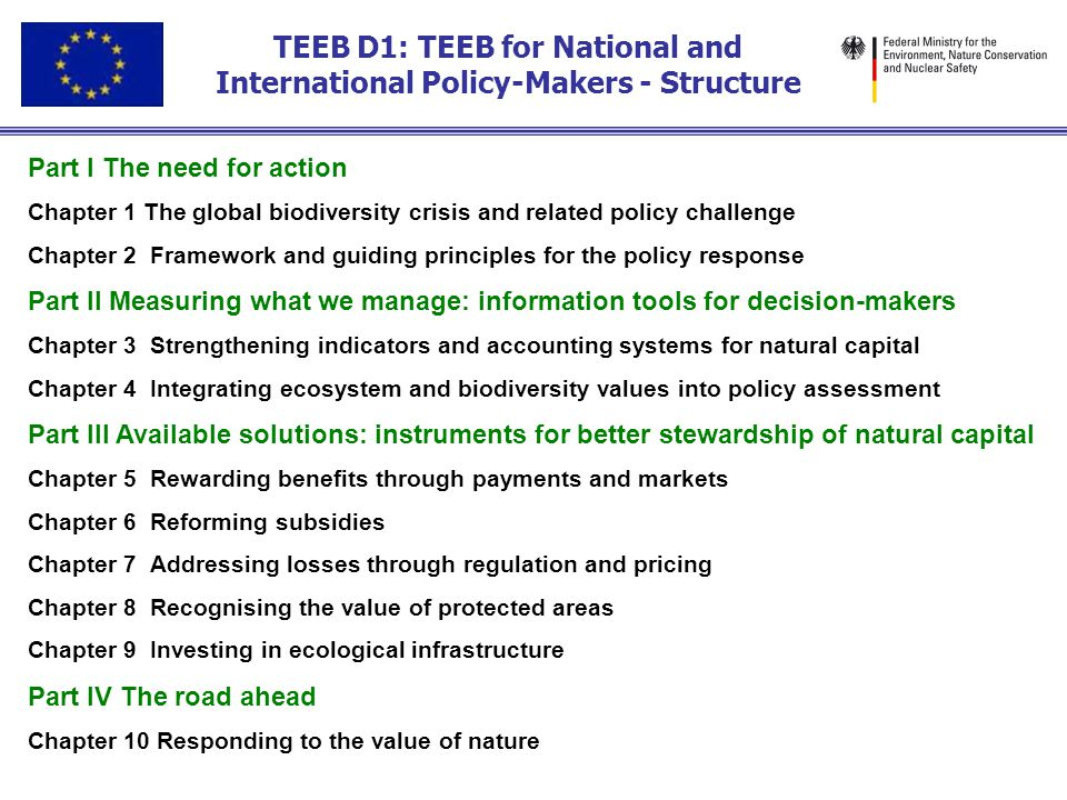 TEEB D1: TEEB for National and International Policy-Makers - Structure Part I The need for action Chapter 1 The global biodiversity crisis and related