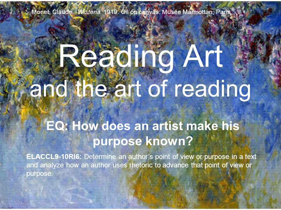 Reading Art and the art of reading EQ: How does an artist make his purpose known.