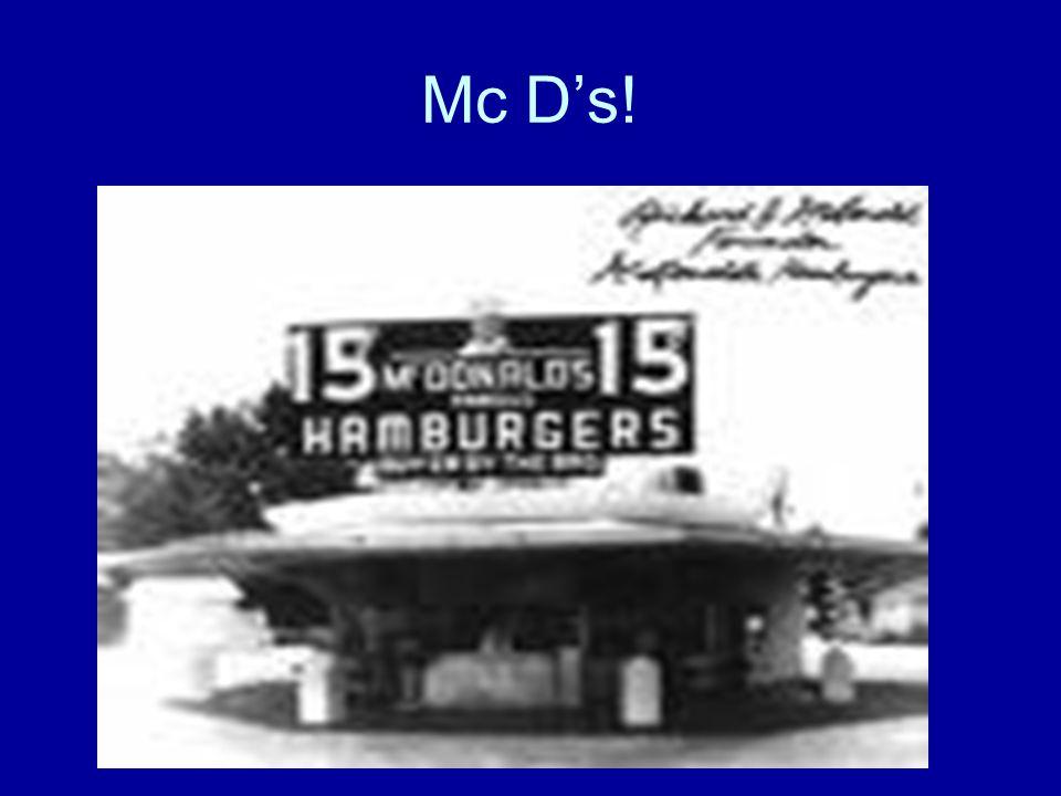 Mc D's!