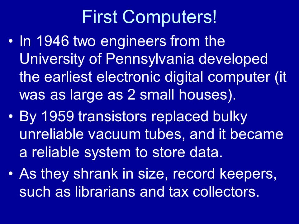 First Computers.