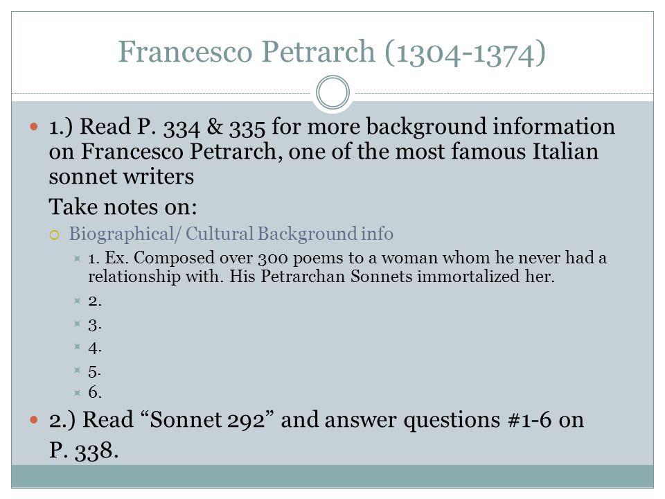 Francesco Petrarch (1304-1374) 1.) Read P.