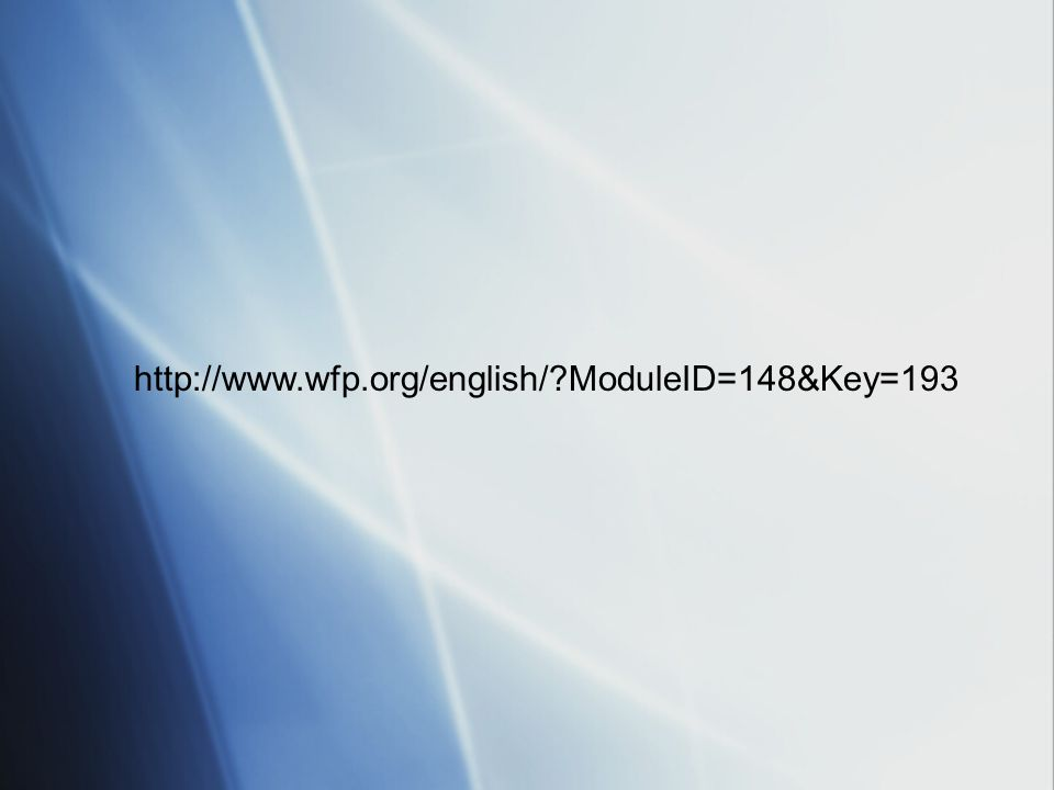 http://www.wfp.org/english/ ModuleID=148&Key=193