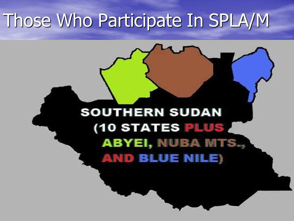 Those Who Participate In SPLA/M
